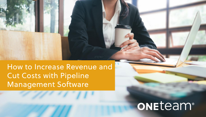 OTS-How to Increase Revenue and Cut Costs with Pipeline Management Software